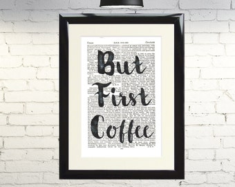 Dictionary Art Print But First Coffee Framed Vintage Poster Picture Handmade Original Artwork Book Page Inspirational Gift