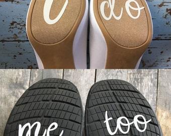 I Do & Me Too-Wedding Shoe Sticker Decal-Something Blue