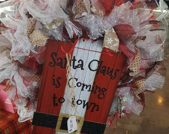 Santa is coming wreath