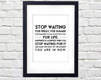 Stop Waiting For Life Printable