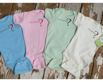 Who Am I Not To Be? Final Sale! Organic Baby One Piece, Organic Baby Clothes, Unique Baby Onesie, Cute Baby Gift, Organic Baby Bodysuit