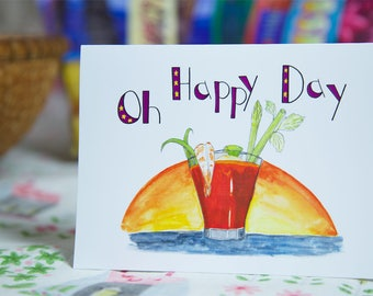 Happy Birthday Card Celebrate Birthday Blank Birthday Card, Last Day of Work Card New Job Card First Day of Vacation Card Bloody Mary -GC404