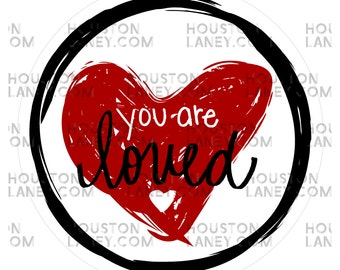 You Are Loved Hand Lettered Tags