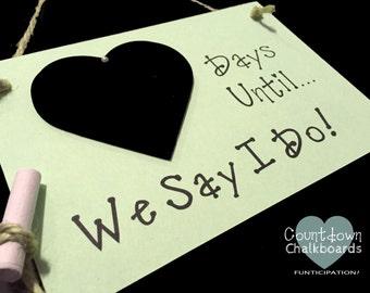 "Engagement gift. Wedding Countdown, ""Days Until..We Say I Do!"" (Green) Wedding Shower gift, Bridal Shower Gift, Fiance gift"