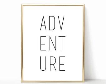 Adventure Digital Print Instant Art INSTANT DOWNLOAD Printable Wall Decor