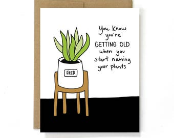 Funny Birthday Card - Plant Lady Card - Naming Your Plants