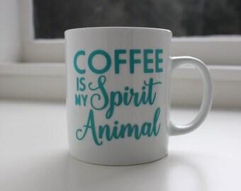 Coffee is my Spirit Animal Coffee Mug | 15 oz. Coffee Mug | Funny Mug
