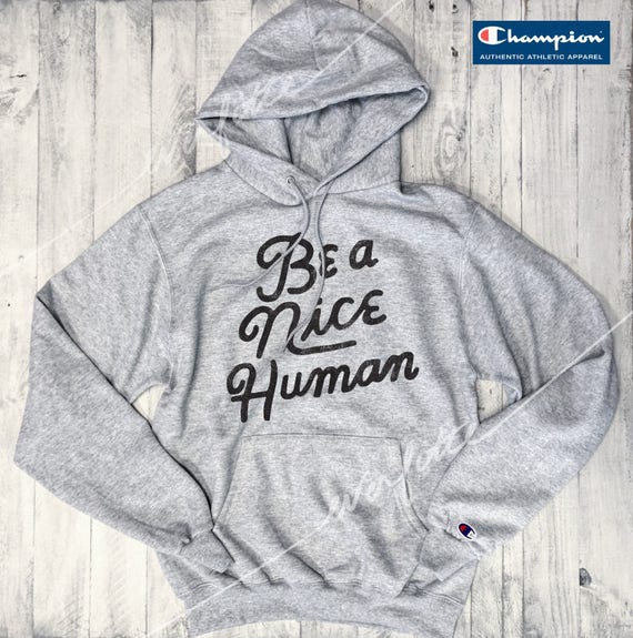 Sale! Be A Nice Human...Champion Brand Unisex Sweatshirt Grey / Black, Just Be Kind, Cozy Sweatshirt, Drop Sleeve, Hoodie, Fleece by Etsy