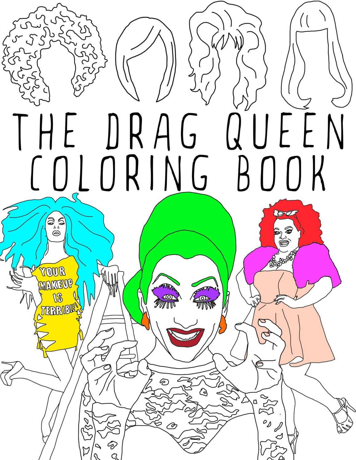 The Drag Queen Coloring Book Adult coloring book RuPaul