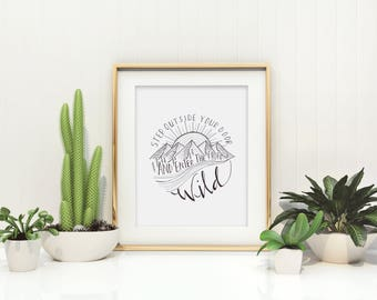 Enter The Wild // Hand Lettered / Hand Drawn / 8 x 10 / Art Print / Mountains / Trees / Typography / Black and White / Modern Minimalist