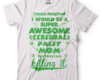 Cerebral Palsy Mom T-Shirt Cerebral Palsy Awareness Tee Shirt