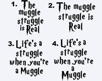 The Muggle Struggle is Real Decal - Life's a Struggle When You're a Muggle Decal - Harry Potter Decal - Harry Potter Muggle Decal
