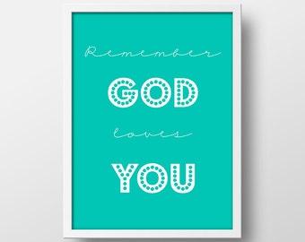 Nursery Art Print - God Loves You - Printable Nursery Decor - Children's Art Print - 8x10 - Instant Download - Remember God Loves You