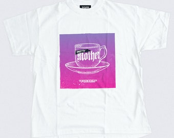 Pretty MF'er T-shirt - Vintage Tea Cup Illustration - Unisex Streetwear - S, M, L, XL, XXL | Made to Order |