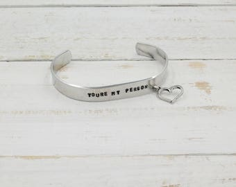 You're My Person Cuff, Hand Stamped Bracelet, Heart Bracelet