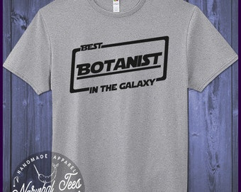 Best Botanist T-shirt T Shirt Tee In The Galaxy