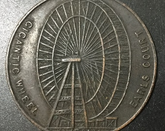1901 Commemorative British Medallion Of the Giant Earls Court Ferris Wheel in London early 20 th Century Advertising Piece Commemorative