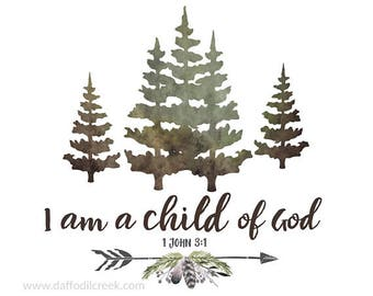 I am a Child of God - Rustic Boys Room, Wall Art for Boys Room, Scripture Print Boys Room, Woodland Decor, Scripture Art Print, Child of God