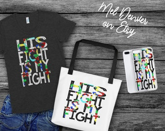 "Tote bag ""his fight is my fight"" for moms and teachers of warriors, gift, autism, aspergers, ASD awareness."
