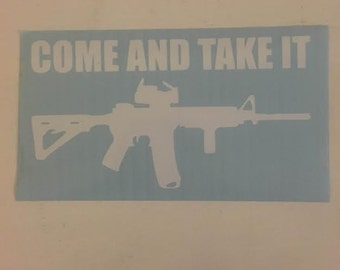 AR-15 Come and Take It