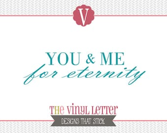 You and Me For Eternity Love Wedding Vinyl Wall Decal Home Decor Sticker