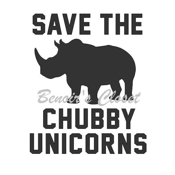 Save The Chubby Unicorns Rhinos Svg File Vector Cricut