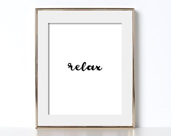 Relax Poster Digital Download Relax Printable Art Vacation Home Decor Bed and Breakfast Beach House Decor Cabin Artwork Relax Print Poster