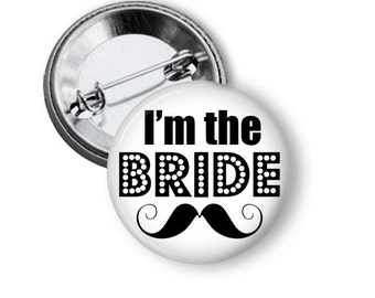 I'm The Bride Button, Matching Team Bride Pinback Buttons, Button Sets, Button Lot, Bachelorette Party, Vegas Party, Hen Party, Girls Night