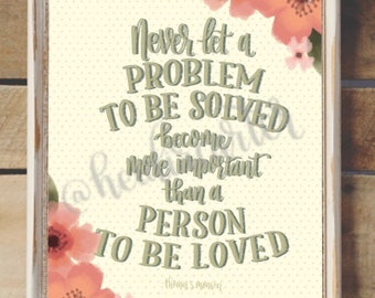 Problem to be solved/person to be loved Printable