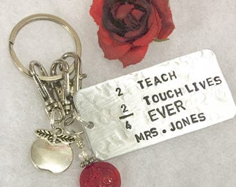 2 teach, 2 touch lives, 4 ever, hand stamped teacher key chain, gift for teacher, professor, faculty, trainer, educator, coach.