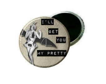 Magnet - Halloween Pin Up - I'll get you my pretty