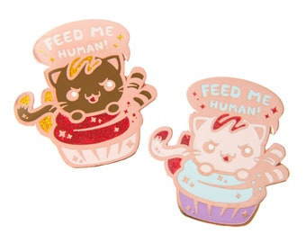 Feed Me Kitty Hard Enamel Pin