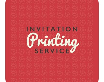 "Invitation PRINTING Service (5""x7"" Premium stock with envelopes)"