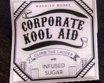 Corporate Kool Aid with Sugar Packets