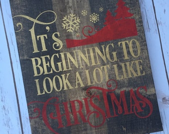 Its beginning to look a lot like christmas sign, holiday sign, rustic christmas decor, christmas quote, christmas wall sign, reindeer sign