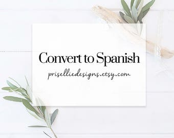 Convert Invitation from English to Spanish | PrisellieDesigns