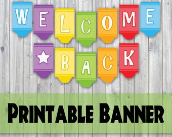 printable welcome home banner template welcome back banner
