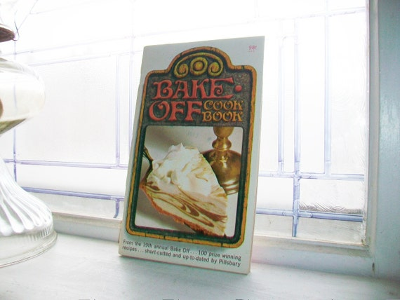 1968 Pillsbury Bake Off Cookbook