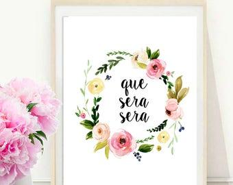 Que Sera Sera, Printable quote, Inspirational Print, Motivational Quote, Spanish Quote, Printable Art, Wall Art, Instant Download