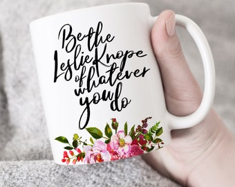 Be the Knope of Whatever You Do Mug, Gifts for Her, Funny Motivational Mugs, Giftable Mugs, Inspirational Quote Coffee Mugs, Mom Gifts