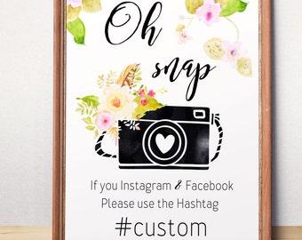 Instagram Hashtag Oh snap sign Wedding Hashtag Printable Wedding Instagram Sign Floral Personalized Wedding Instagram Hashtag Sign idw13