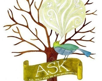 Ask Believe Receive Print set