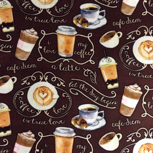 One Half Yard of Fabric Material - Cafe Diem, Coffee, Espresso, Late, Cappachino, Coffee Fabric