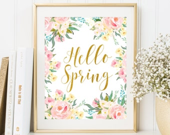 Hello Spring Print Welcome Spring Home decor Floral Frame print Happy Easter home decor Floral Spring Decor Gold Foil Print Flowers Wall Art
