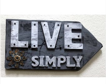 LIVE SIMPLE Sign