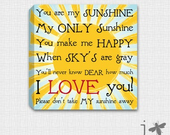 You are My Sunshine - Square Canvas Wall Art - Perfect addition to young child's bedroom or nursery.
