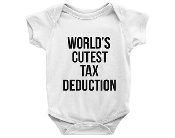 world's cutest tax deduction onesie, Accountant Husband, Finance Theme Bodysuit, Tax Onesie, Cute Onesie, Funny Onesies,  Baby Shower Gift