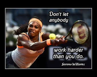 "Tennis Inspirational Quote Poster, Gift, Champion Photo Wall Art, Kids, Wall Decor, Bedroom, Bathroom Serena Williams 5x7""-11x14"" Free Ship"
