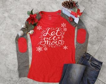 christmas shirt, christmas shirts for women, Let it snow, holiday t-shirt. tacky christmas shirt, cute christmas shirt, ugly christmas shirt