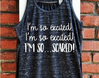 Funny Women's Tank - Saved by the Bell Tank - I'm so excited! I'm so scared! Women's Tank Top